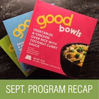 """September AFL Program Recap: """"Good Bowls: A social venture to improve healthy food access"""""""