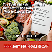 "February AFL Program Recap: ""Food and Nutrition Myths That Never Go Away: Time to Debunk Them"""