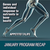 "January AFL Program Recap: ""Genes and Individual Response to Nutrients in Bone Health"""
